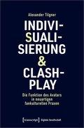 Indivisualisierung & Clashplay