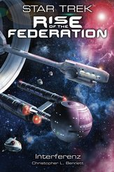 Star Trek - Rise of the Federation - Interferenz
