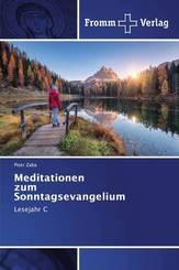 Meditationen zum Sonntagsevangelium