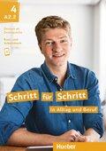 Schritt für Schritt in Alltag und Beruf: Kursbuch + Arbeitsbuch; .4
