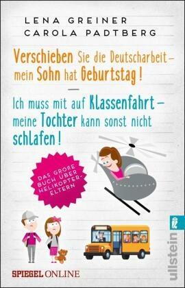 Verschieben Sie die Deutscharbeit - mein Sohn hat Geburtstag & Ich muss mit auf Klassenfahrt - meine Tochter kann sonst