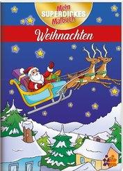 Mein superdickes Malbuch. Weihnachten