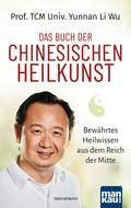 Das Buch der Chinesischen Heilkunst