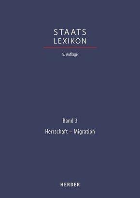 Staatslexikon: Herrschaft - Migration; 3
