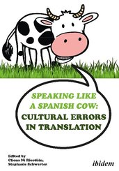 Speaking like a Spanish Cow - Cultural Errors in Translation