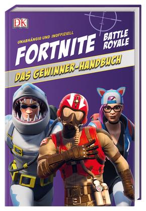 Fortnite Battle Royale - Das Gewinner-Handbuch