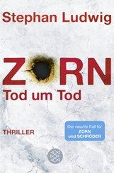 Zorn - Tod um Tod