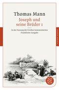 Joseph und seine Brüder I; . - Tl.1