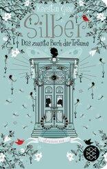 Silber - Das zweite Buch der Träume (Fischer Taschenbibliothek)