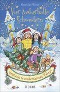 Vier zauberhafte Schwestern und ein wundersames Fest