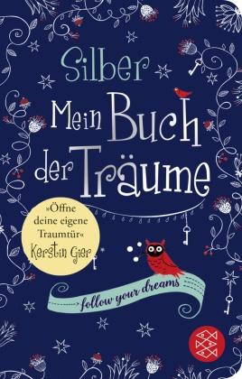 Silber - Mein Buch der Träume (Fischer Taschenbibliothek)