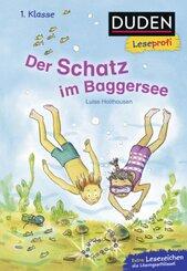 DUDEN Leseprofi 1. Klasse - Der Schatz im Baggersee