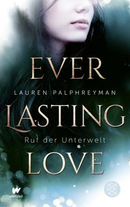 Everlasting Love - Ruf der Unterwelt