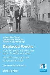 Displaced Persons - Vom DP-Lager Föhrenwald nach Frankfurt am Main
