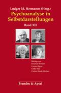 Psychoanalyse in Selbstdarstellungen: Psychoanalyse in Selbstdarstellungen; 12 - Bd.12