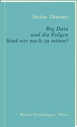 Big Data und die Folgen