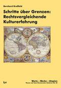 Schritte über Grenzen: Rechtsvergleichende Kulturerfahrung