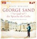 George Sand und die Sprache der Liebe, 1 MP3-CD