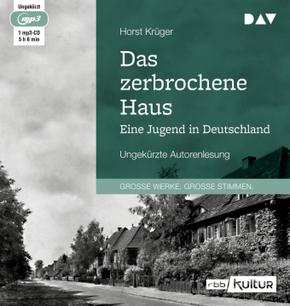 Das zerbrochene Haus. Eine Jugend in Deutschland, 1 MP3-CD