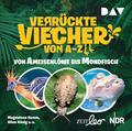 Verrückte Viecher von A bis Z - Von Ameisenlöwe bis Mondfisch, 1 Audio-CD