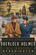 Sherlock Holmes - Die besten Geschichten