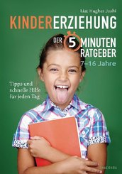 Kindererziehung - Der 5-Minuten-Ratgeber