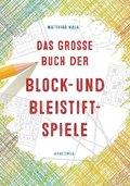 Das große Buch der Block- und Bleistiftspiele