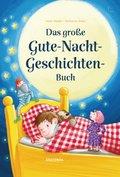 Das große Gute-Nacht-Geschichten-Buch