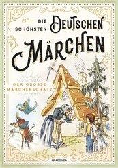 Die schönsten deutschen Märchen - Der große Märchenschatz