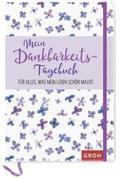 Mein Dankbarkeits-Tagebuch für alles, was mein Leben schön macht