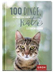 100 Dinge, die man von einer Katze lernen kann