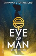 Eve of Man - Die letzte Frau