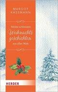 Meine schönsten Weihnachtsgeschichten aus aller Welt