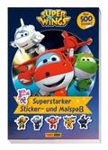 Super Wings: Superstarker Sticker- und Malspaß