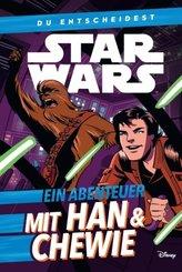 Star Wars: Du entscheidest: Ein Abenteuer mit Han & Chewie