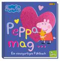 Peppa Pig: Peppa mag... - Ein einzigartiges Fühlbuch