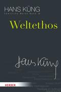 Sämtliche Werke: Weltethos