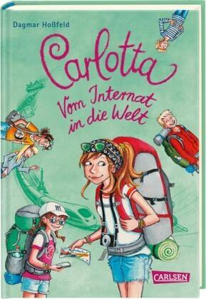 Carlotta - Vom Internat in die Welt