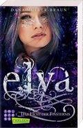 Elya: Das Licht der Finsternis