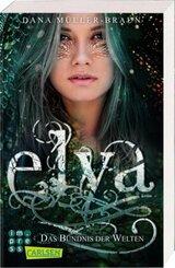 Elya 2: Das Bündnis der Welten