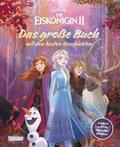 Disney Eiskönigin 2 - Das große Buch mit den besten Geschichten