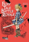 Fairy Tale Battle Royale - Bd.1