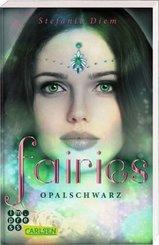 Fairies - Opalschwarz