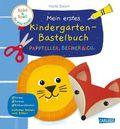 Mein erstes Kindergarten-Bastelbuch: Pappteller, Becher & Co.