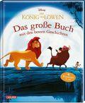 Disney Der König der Löwen - Das große Buch mit den besten Geschichten