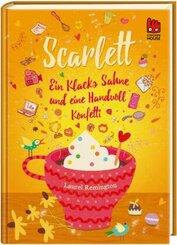 Scarlett - Ein Klacks Sahne und eine Handvoll Konfetti