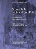 Orgelschule mit Hand und Fuß - Bd.3