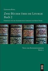 Zwei Bücher über die Liturgie - Buch.2