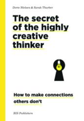 The Secret of the Highly Creative Thinker pb. ed.