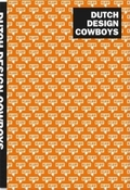 Dutch Design Cowboys